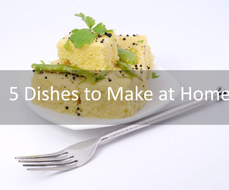 Dishes to Make at Home