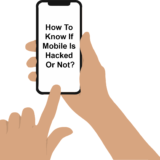 How To Know If Mobile Is Hacked Or Not?
